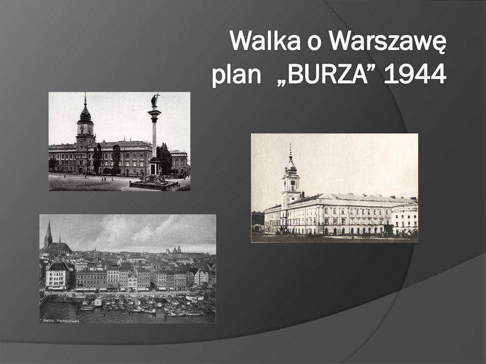 """Godzina """"W – godzina 17.00 wybuch Powstania Warszawskiego 1 sierpnia 1944 roku."""