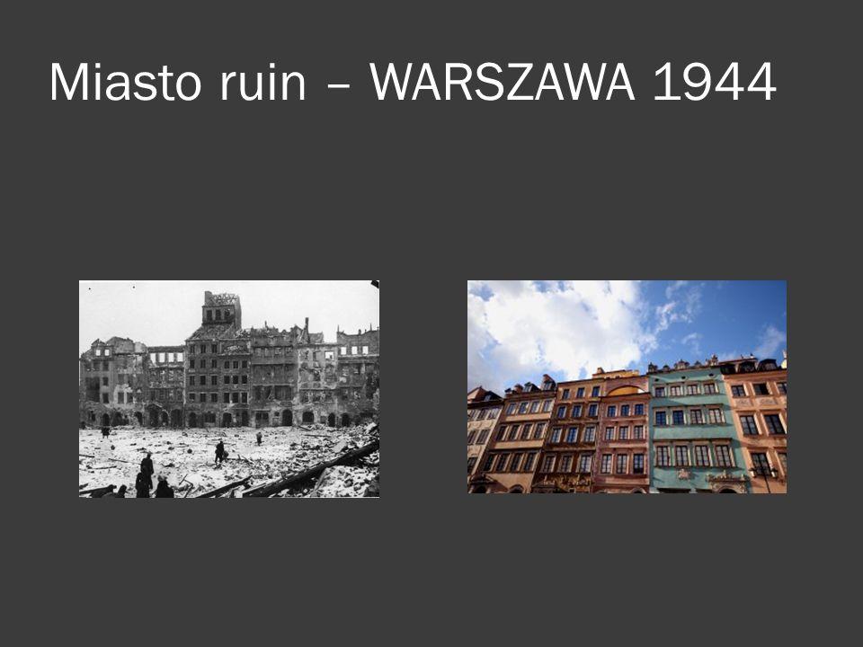 Miasto ruin – WARSZAWA 1944
