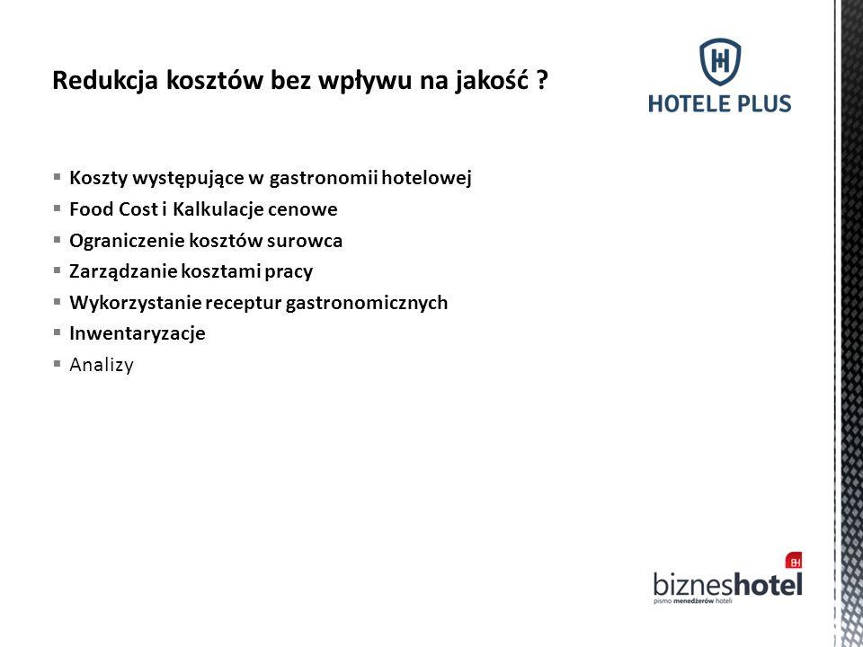  Koszty występujące w gastronomii hotelowej  Food Cost i Kalkulacje cenowe  Ograniczenie kosztów surowca  Zarządzanie kosztami pracy  Wykorzystan