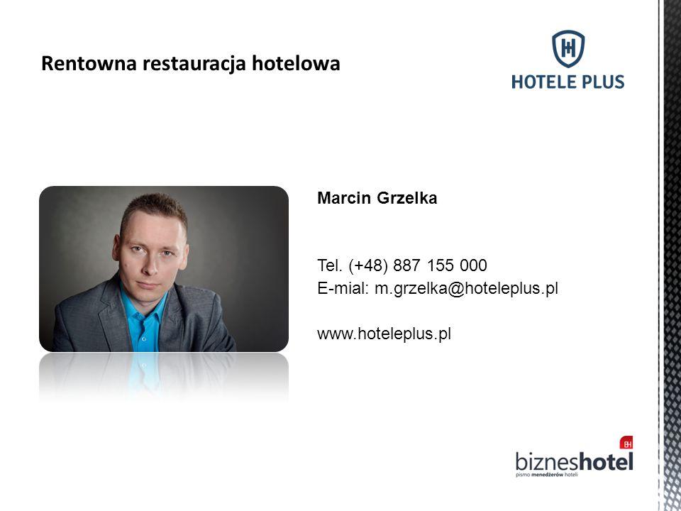 Marcin Grzelka Tel. (+48) 887 155 000 E-mial: m.grzelka@hoteleplus.pl www.hoteleplus.pl