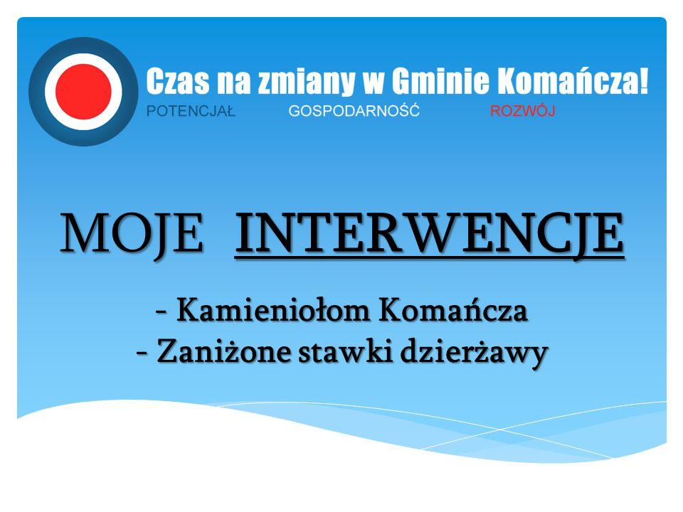 MOJE INTERWENCJE - Kamieniołom Komańcza - Zaniżone stawki dzierżawy