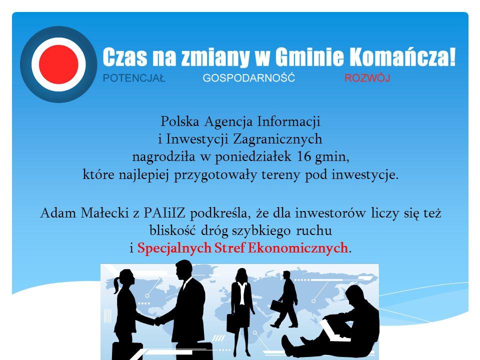 Polska Agencja Informacji i Inwestycji Zagranicznych nagrodziła w poniedziałek 16 gmin, które najlepiej przygotowały tereny pod inwestycje. Adam Małec