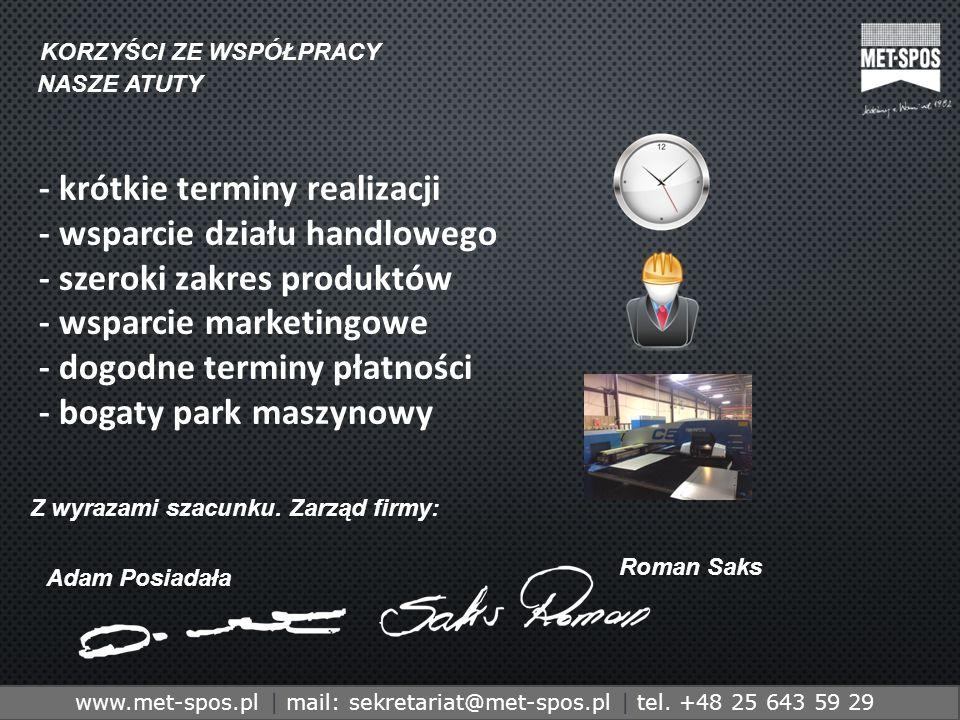 http://www.metspos.com.ple-mail:marketing@metspos.com.pl www.met-spos.pl | mail: sekretariat@met-spos.pl | tel. +48 25 643 59 29 KORZYŚCI ZE WSPÓŁPRAC