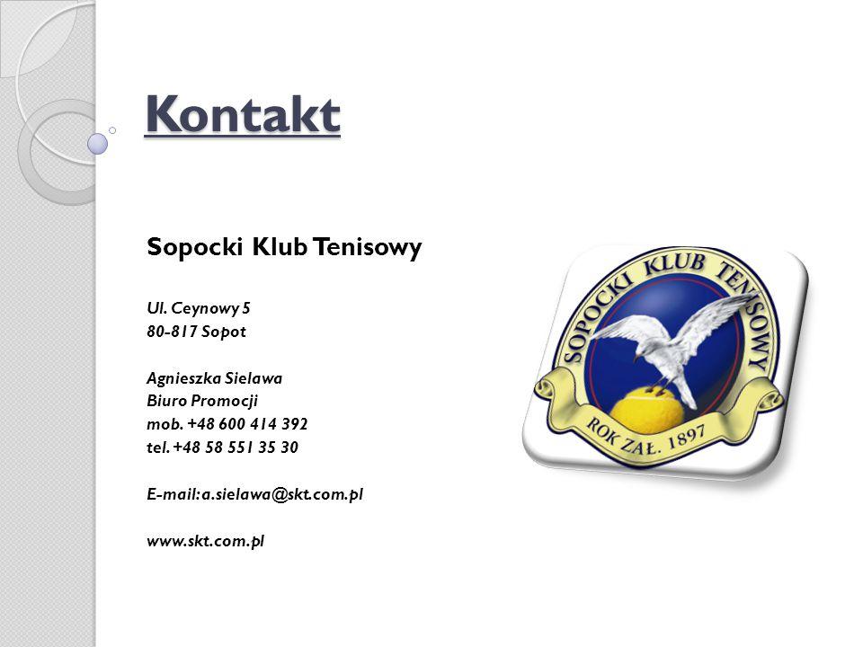 Kontakt Sopocki Klub Tenisowy Ul. Ceynowy 5 80-817 Sopot Agnieszka Sielawa Biuro Promocji mob. +48 600 414 392 tel. +48 58 551 35 30 E-mail: a.sielawa
