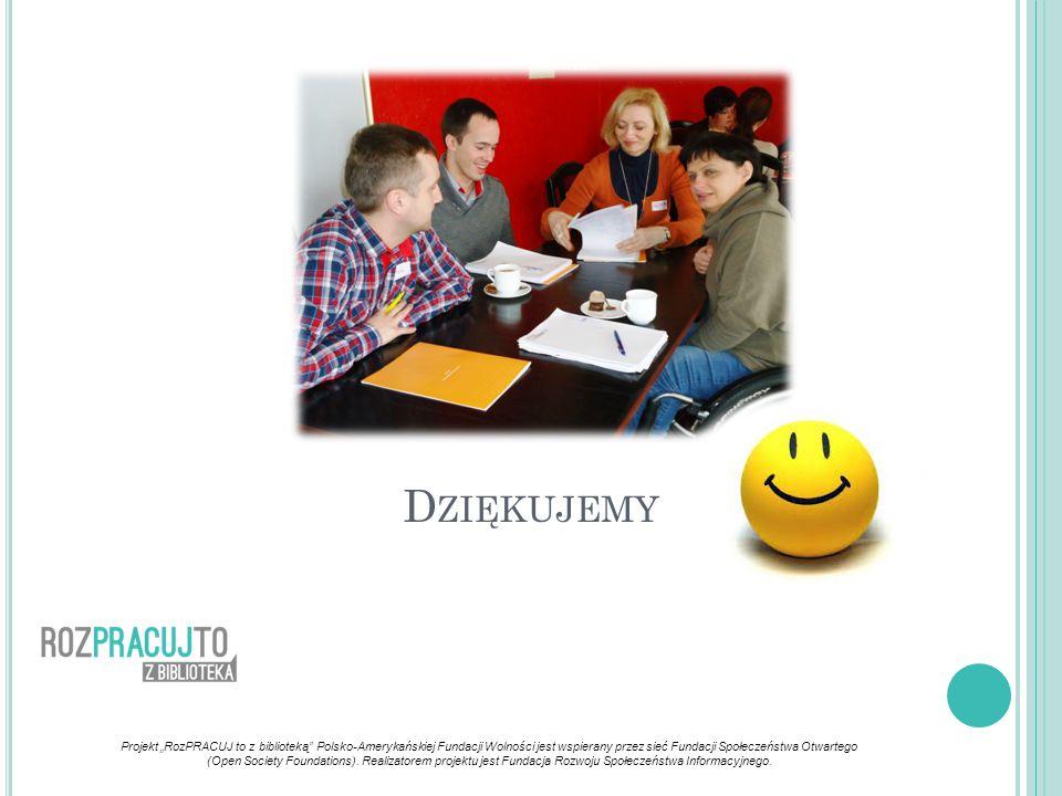 """Projekt """"RozPRACUJ to z biblioteką Polsko-Amerykańskiej Fundacji Wolności jest wspierany przez sieć Fundacji Społeczeństwa Otwartego (Open Society Foundations)."""