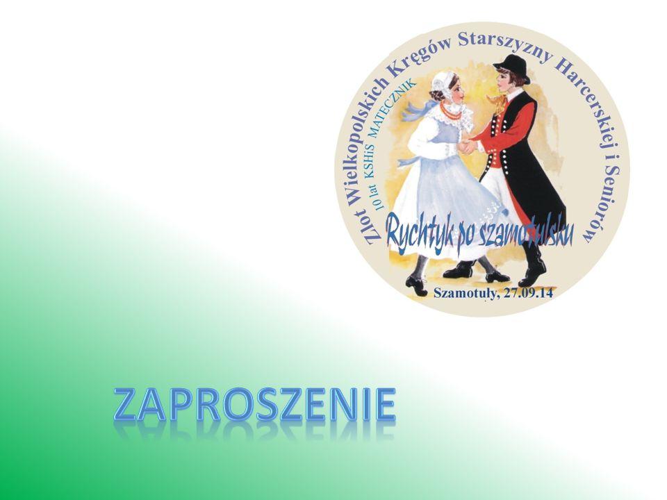 Zlot Wielkopolskich Kręg ó w Starszyzny Harcerskiej i Senior ó w Szamotuły 2014