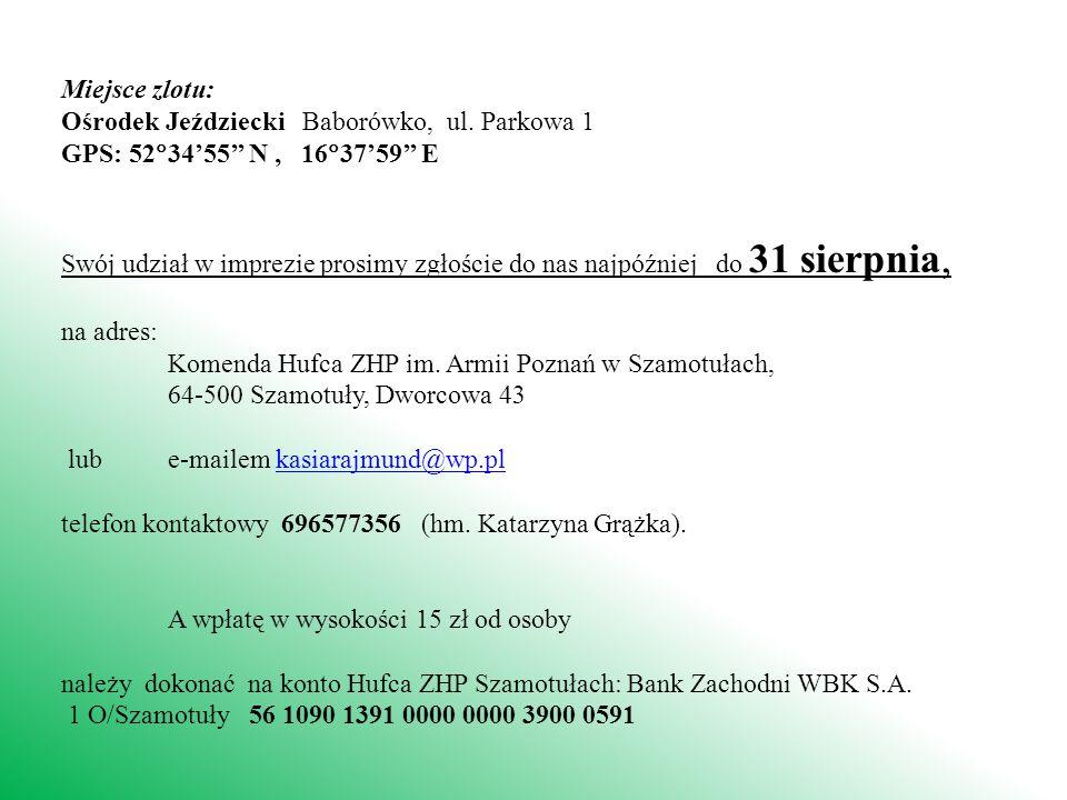 Miejsce zlotu: Ośrodek Jeździecki Baborówko, ul.