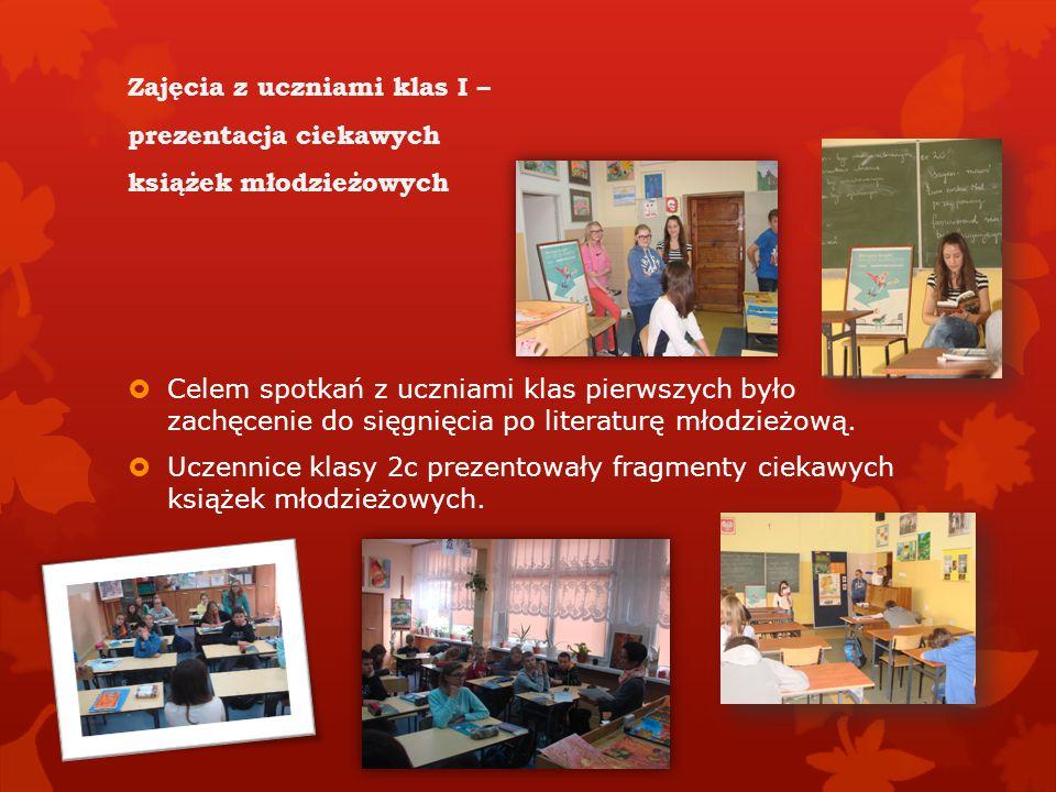 Zajęcia z uczniami klas I – prezentacja ciekawych książek młodzieżowych  Celem spotkań z uczniami klas pierwszych było zachęcenie do sięgnięcia po literaturę młodzieżową.