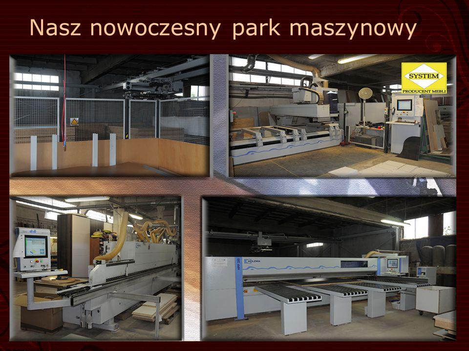 Nasz nowoczesny park maszynowy
