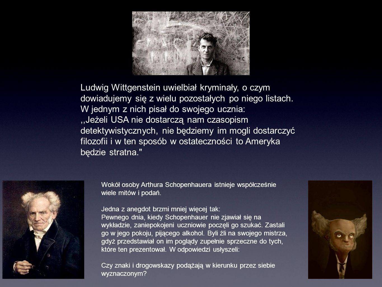 Ludwig Wittgenstein uwielbiał kryminały, o czym dowiadujemy się z wielu pozostałych po niego listach. W jednym z nich pisał do swojego ucznia:,,Jeżeli