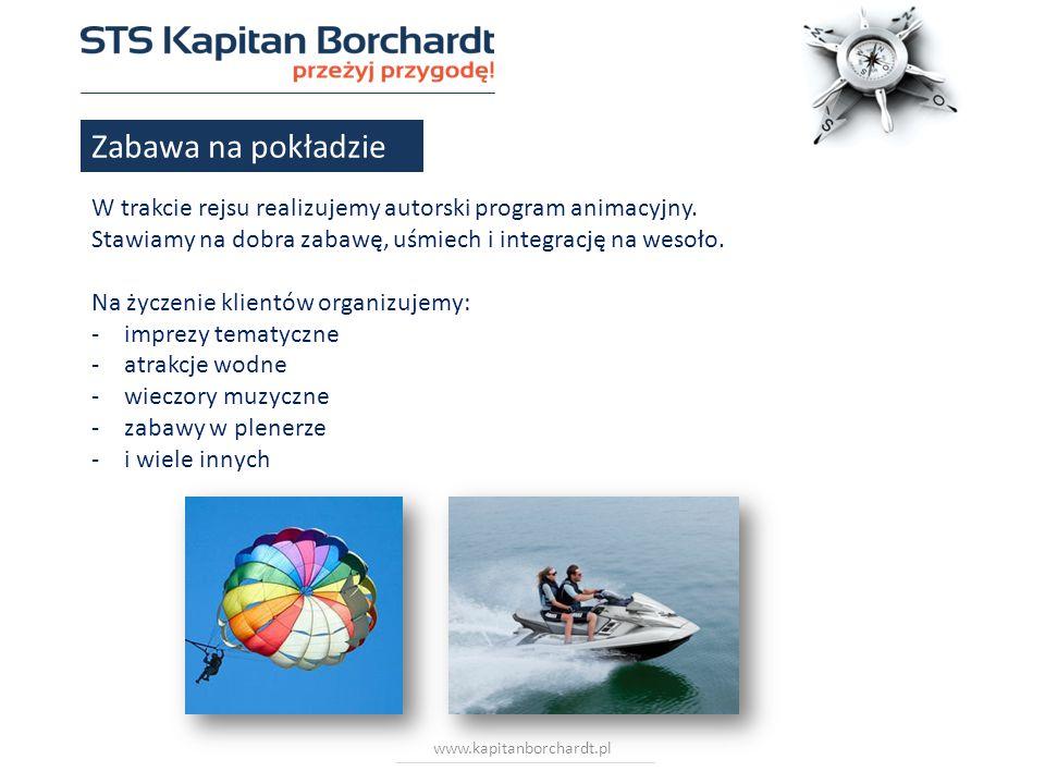 www.kapitanborchardt.pl Zabawa na pokładzie W trakcie rejsu realizujemy autorski program animacyjny. Stawiamy na dobra zabawę, uśmiech i integrację na