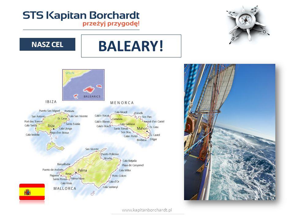 www.kapitanborchardt.pl NASZ CEL BALEARY!