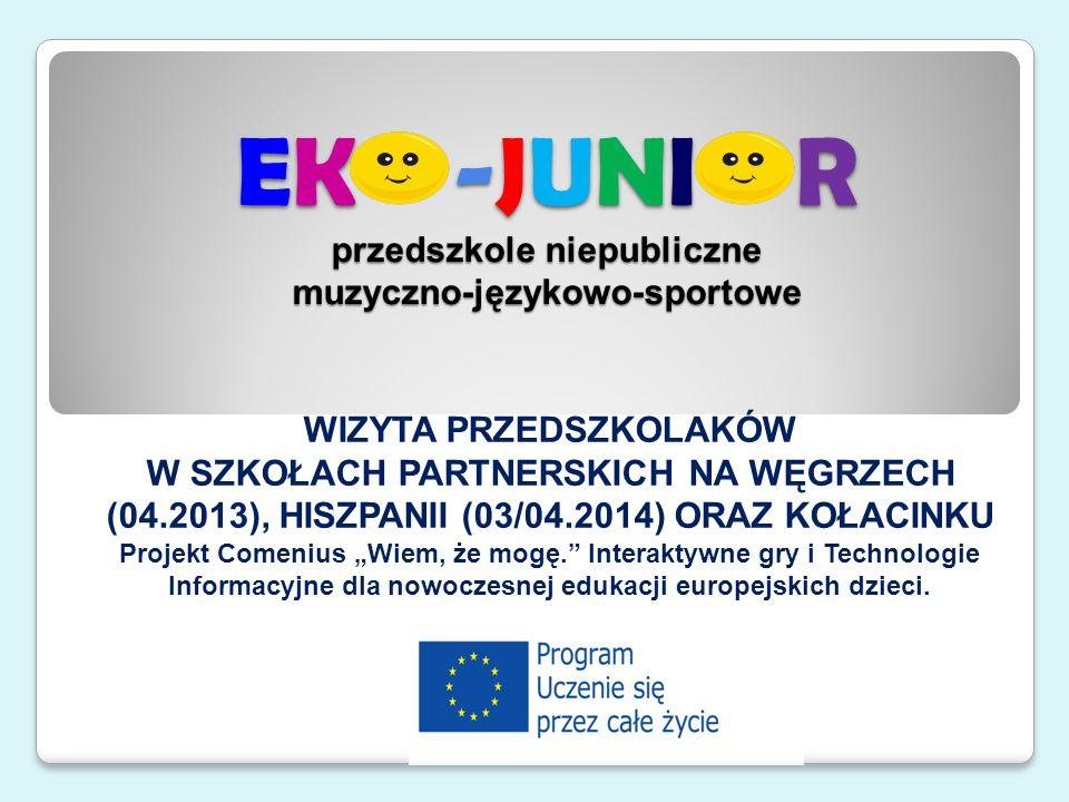 Wycieczka do GEOPARKU - WĘGRY 04.2013 Podczas wyjazdu naszych przedszkolaków do szkoły partnerskiej na Węgrzech w kwietniu 2013r.