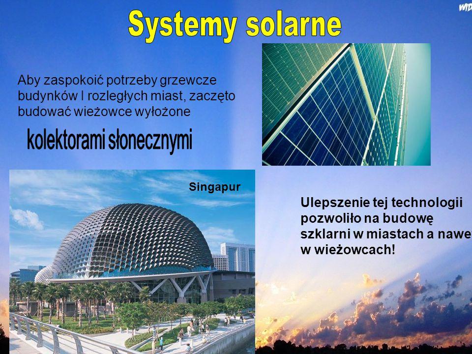 Aby zaspokoić potrzeby grzewcze budynków I rozległych miast, zaczęto budować wieżowce wyłożone Ulepszenie tej technologii pozwoliło na budowę szklarni