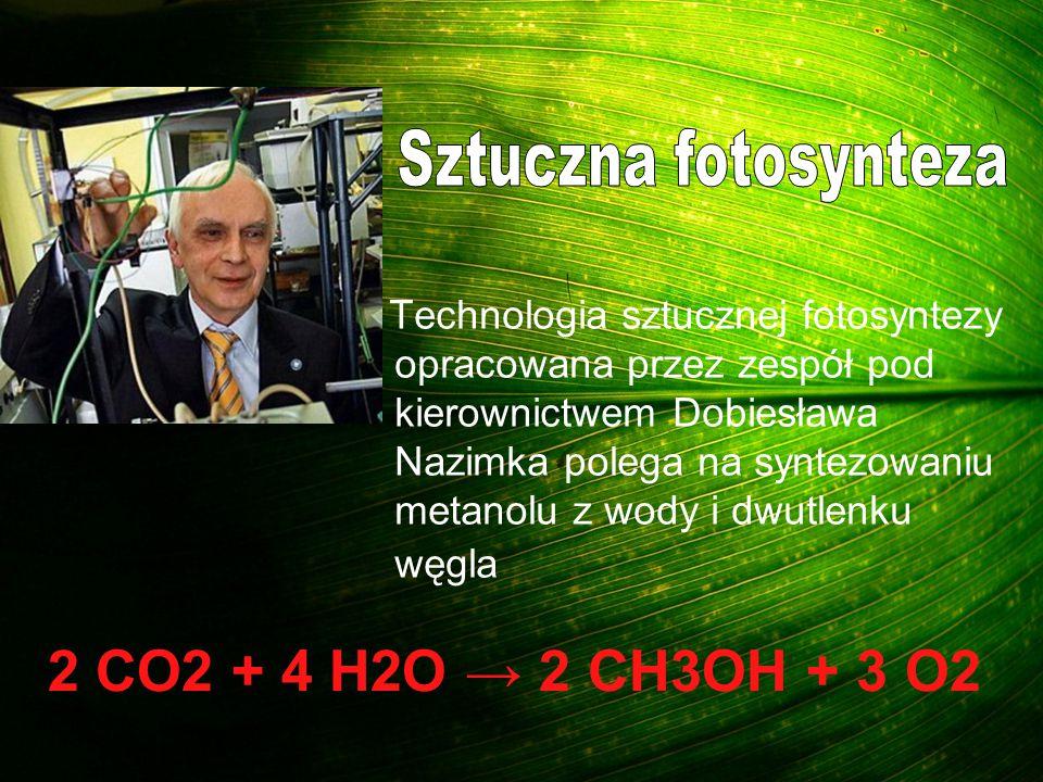 Technologia sztucznej fotosyntezy opracowana przez zespół pod kierownictwem Dobiesława Nazimka polega na syntezowaniu metanolu z wody i dwutlenku węgl