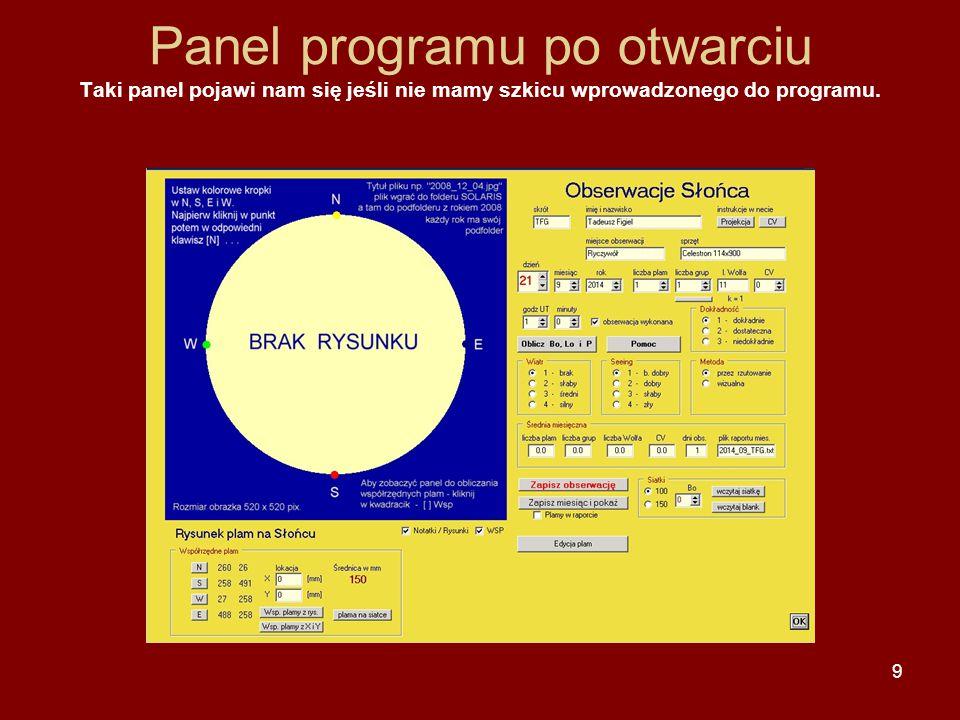 9 Panel programu po otwarciu Taki panel pojawi nam się jeśli nie mamy szkicu wprowadzonego do programu.