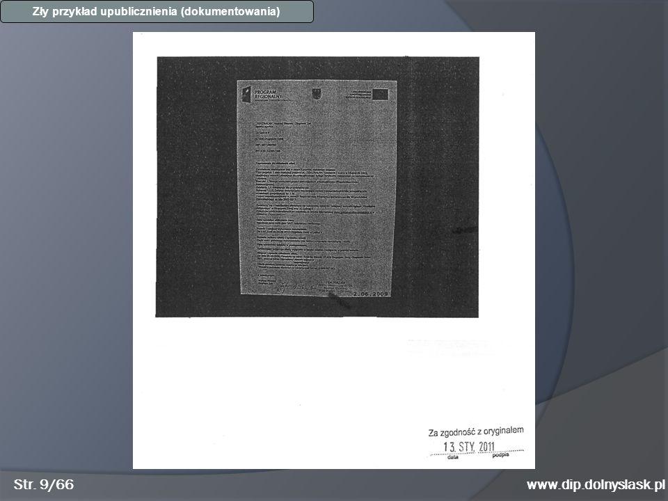 Str. 9/66www.dip.dolnyslask.pl Zły przykład upublicznienia (dokumentowania)