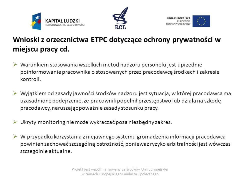 Projekt jest współfinansowany ze środków Unii Europejskiej w ramach Europejskiego Funduszu Społecznego Wnioski z orzecznictwa ETPC dotyczące ochrony p