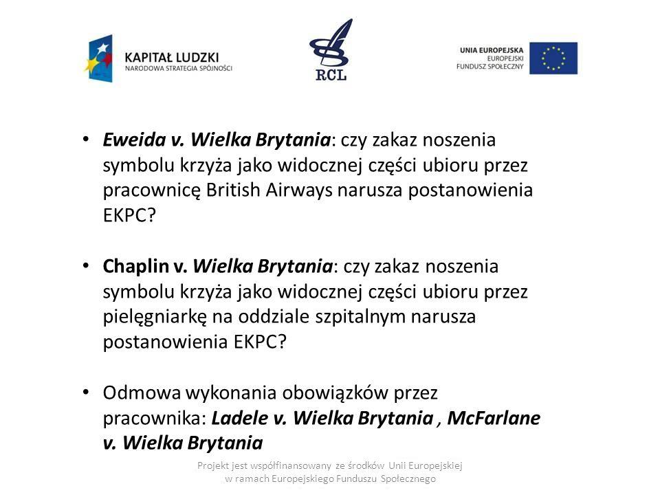 Projekt jest współfinansowany ze środków Unii Europejskiej w ramach Europejskiego Funduszu Społecznego Eweida v.
