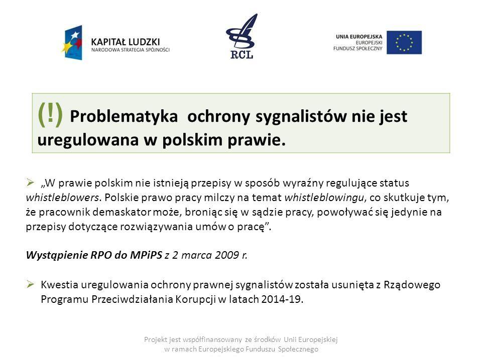 """Projekt jest współfinansowany ze środków Unii Europejskiej w ramach Europejskiego Funduszu Społecznego  """"W prawie polskim nie istnieją przepisy w spo"""