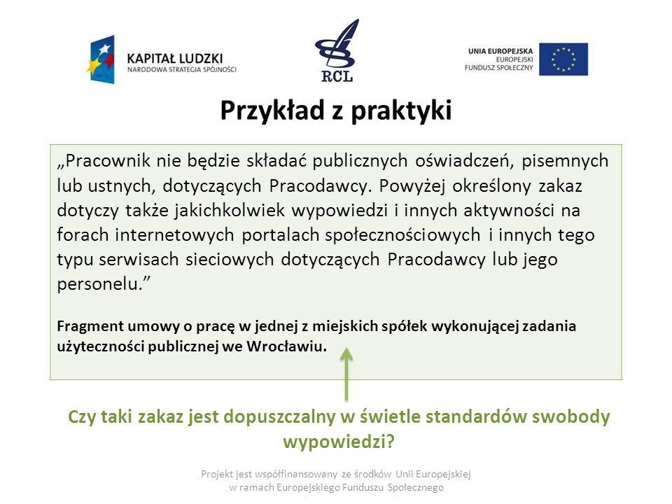 """Projekt jest współfinansowany ze środków Unii Europejskiej w ramach Europejskiego Funduszu Społecznego Przykład z praktyki """"Pracownik nie będzie skład"""