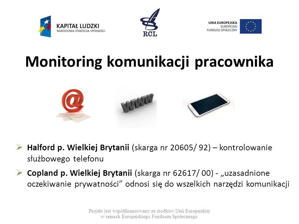 Monitoring wizyjny w miejscu pracy Projekt jest współfinansowany ze środków Unii Europejskiej w ramach Europejskiego Funduszu Społecznego  Peck p.
