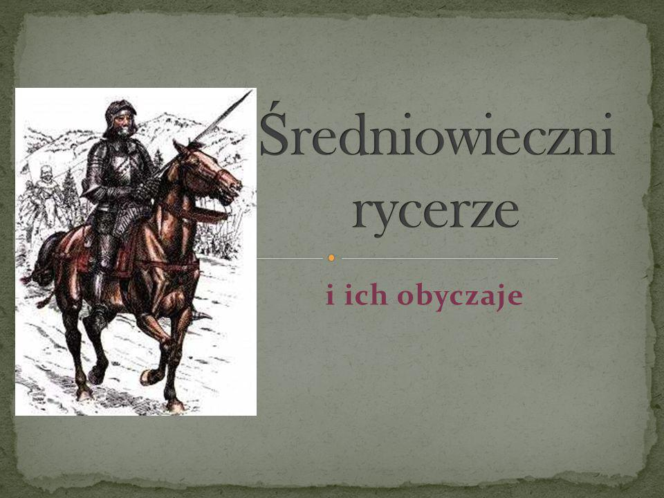Rycerz – termin wywodzący się ze średniowiecza, określający opancerzonego wojownika walczącego konno za pomocą różnorakiej broni białej.