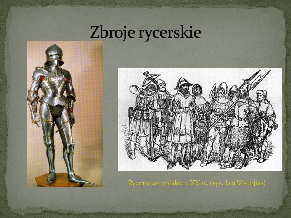 Rycerstwo polskie z XV w. (rys. Jan Matejko)
