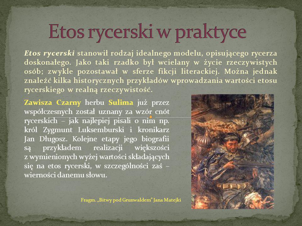 Etos rycerski stanowił rodzaj idealnego modelu, opisującego rycerza doskonałego. Jako taki rzadko był wcielany w życie rzeczywistych osób; zwykle pozo