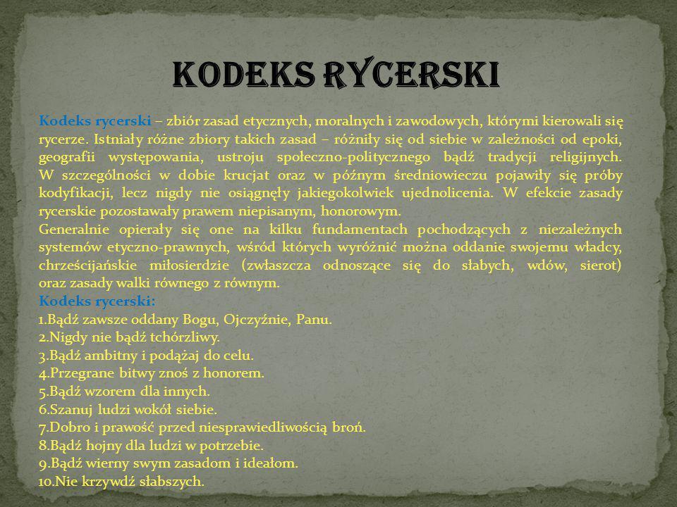Kodeks rycerski – zbiór zasad etycznych, moralnych i zawodowych, którymi kierowali się rycerze. Istniały różne zbiory takich zasad – różniły się od si