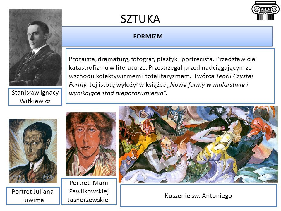 SZTUKA Prozaista, dramaturg, fotograf, plastyk i portrecista. Przedstawiciel katastrofizmu w literaturze. Przestrzegał przed nadciągającym ze wschodu