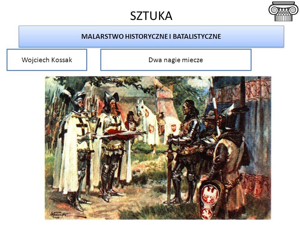 SZTUKA MALARSTWO HISTORYCZNE I BATALISTYCZNE Wojciech KossakDwa nagie miecze