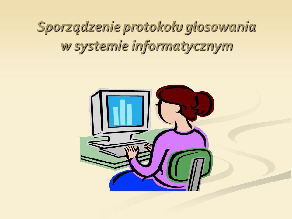 Sporządzenie protokołu głosowania w systemie informatycznym