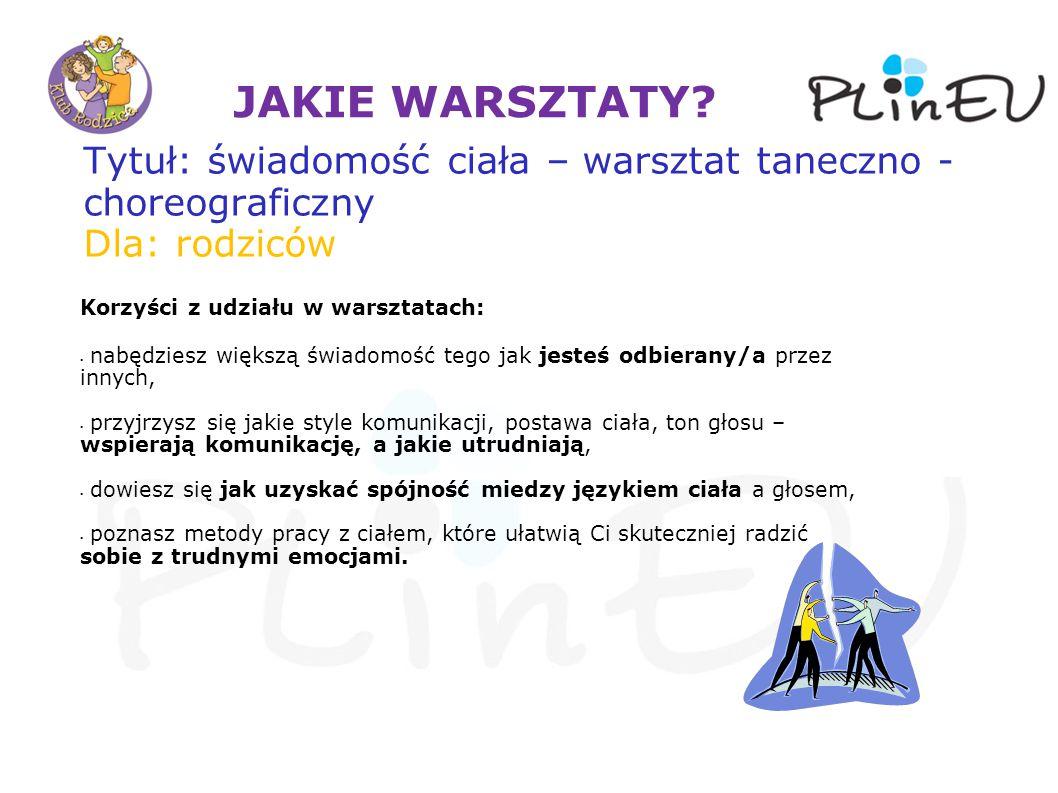 JAKIE WARSZTATY.