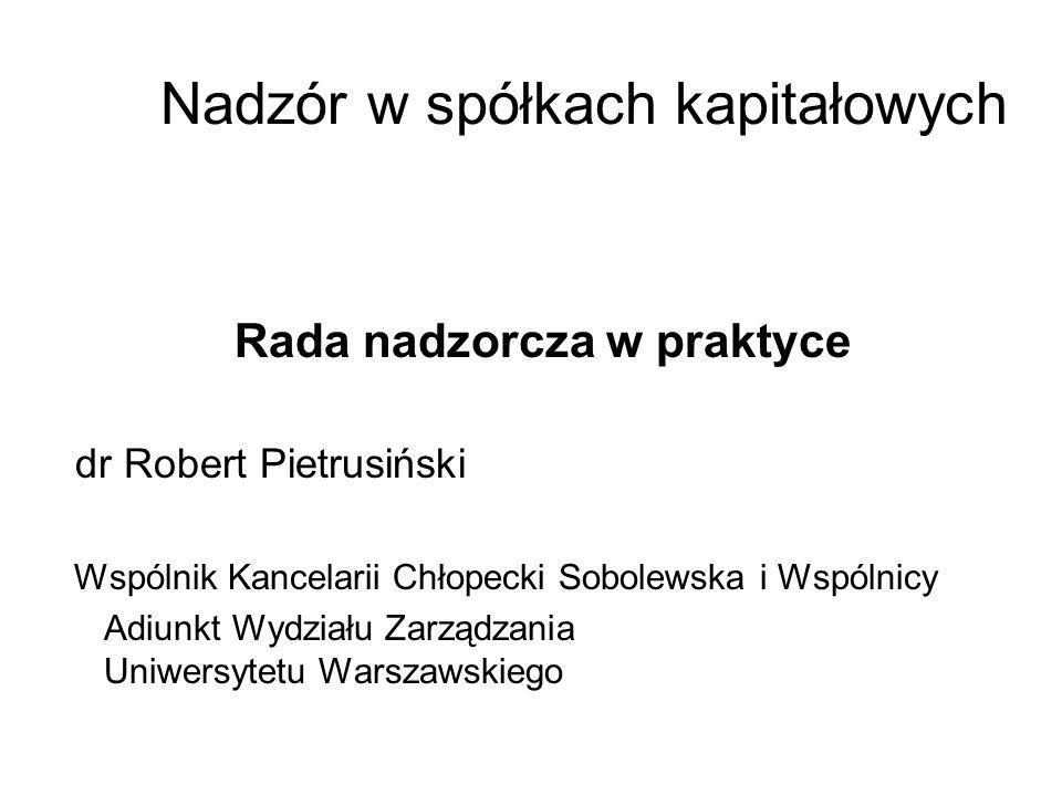 Kompetencje rady nadzorczej Wynikające z KSH z o.o.
