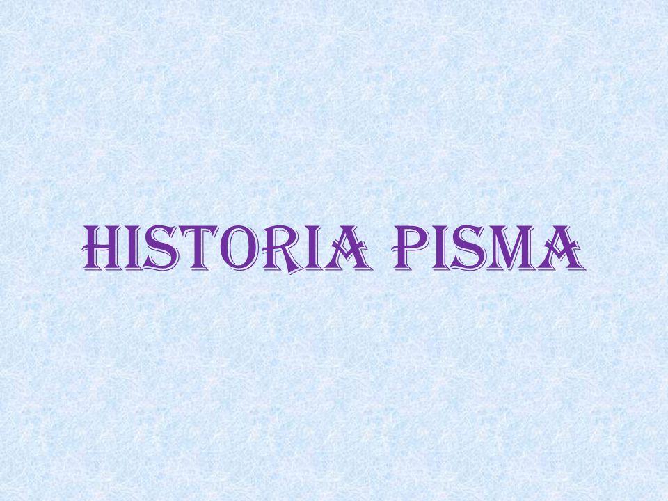 Pismo piktograficzne Obrazkowe – przedmioty i czynności zapisywane są za pomocą piktogramów (obrazków).