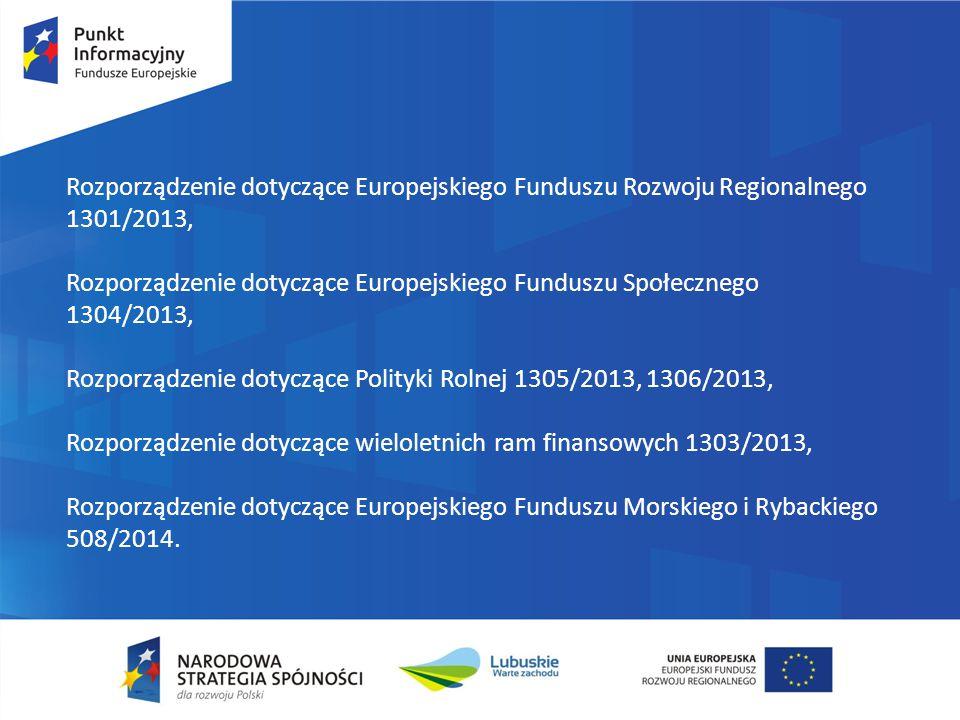 Regionalny Program Operacyjny - Lubuskie 2020 Podstawowe zasady:  będzie stanowił narzędzie realizacji polityki spójności na obszarze województwa lubuskiego w perspektywie finansowej UE na lata 2014 – 2020  celem głównym programu jest: długofalowy, inteligentny i zrównoważony rozwój oraz wzrost jakości życia mieszkańców województwa lubuskiego poprzez wykorzystanie i wzmocnienie potencjałów regionu i skoncentrowane niwelowanie barier rozwojowych.