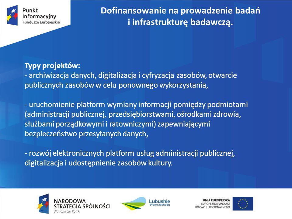 Dofinansowanie na prowadzenie badań i infrastrukturę badawczą. Typy projektów: - archiwizacja danych, digitalizacja i cyfryzacja zasobów, otwarcie pub