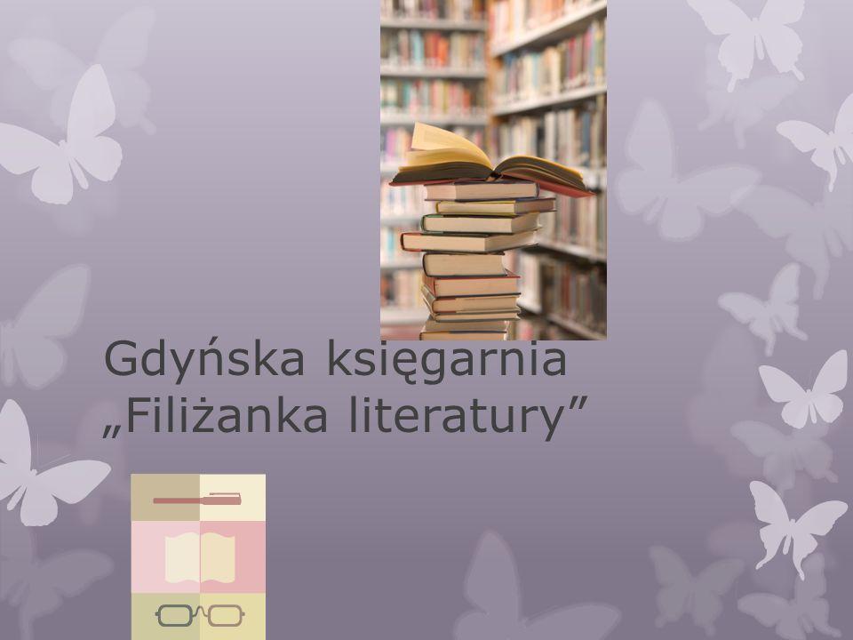 "Gdyńska księgarnia ""Filiżanka literatury"""