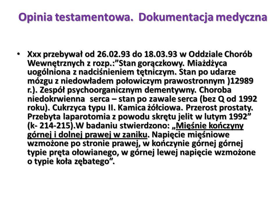 """Xxx przebywał od 26.02.93 do 18.03.93 w Oddziale Chorób Wewnętrznych z rozp.:""""Stan gorączkowy. Miażdżyca uogólniona z nadciśnieniem tętniczym. Stan po"""