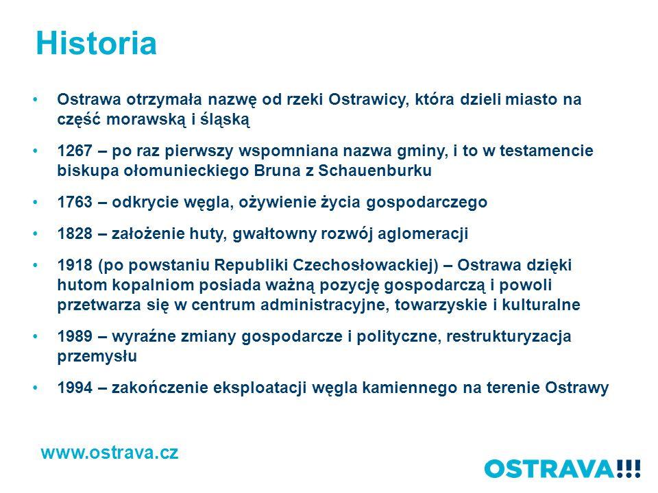 Historia Ostrawa otrzymała nazwę od rzeki Ostrawicy, która dzieli miasto na część morawską i śląską 1267 – po raz pierwszy wspomniana nazwa gminy, i t