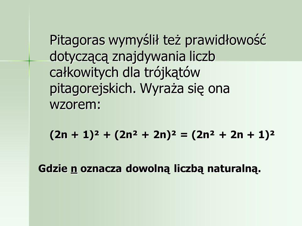 Trójkąt pitagorejski to trójkąt prostokątny, którego długości boków są liczbami naturalnymi.