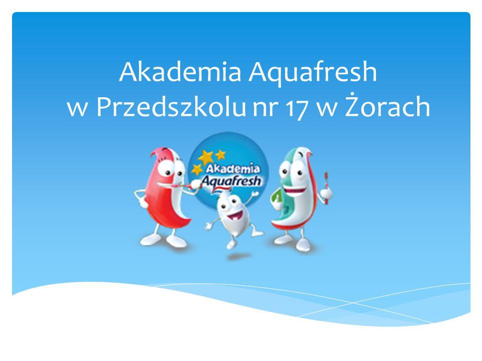 Akademia Aquafresh w Przedszkolu nr 17 w Żorach