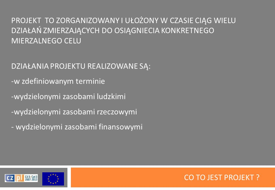 CO TO JEST PROJEKT .