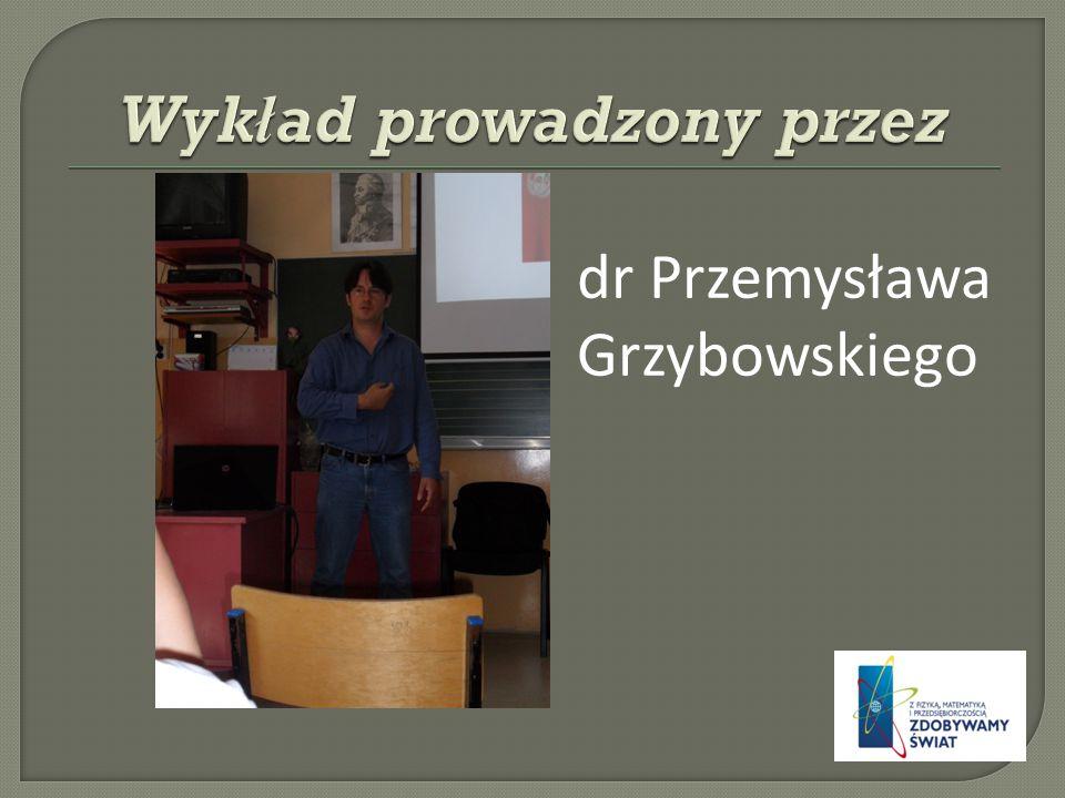 dr Przemysława Grzybowskiego