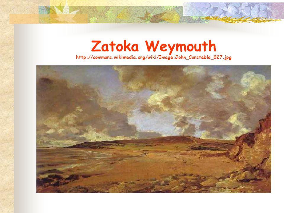 Zatoka Weymouth http://commons.wikimedia.org/wiki/Image:John_Constable_027.jpg