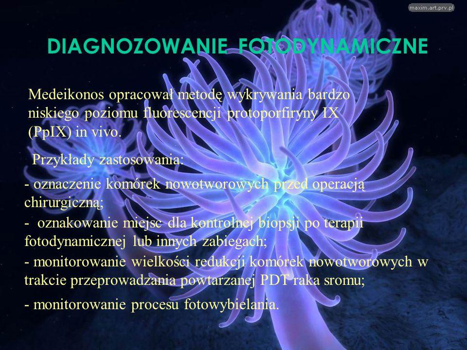 DIAGNOZOWANIE FOTODYNAMICZNE - monitorowanie procesu fotowybielania. Medeikonos opracował metodę wykrywania bardzo niskiego poziomu fluorescencji prot