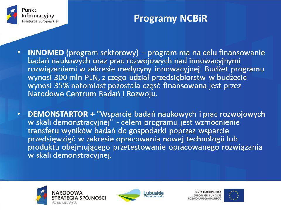Programy NCBiR INNOMED (program sektorowy) – program ma na celu finansowanie badań naukowych oraz prac rozwojowych nad innowacyjnymi rozwiązaniami w zakresie medycyny innowacyjnej.