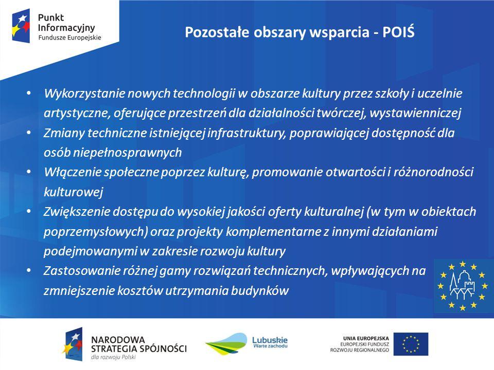 Pozostałe obszary wsparcia - POPC Wszystkie projekty wybierane w ramach POPC w oparciu o kryteria wyboru zatwierdzone przez Komitet Monitorujący.