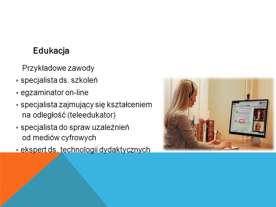 Edukacja Przykładowe zawody  specjalista ds.